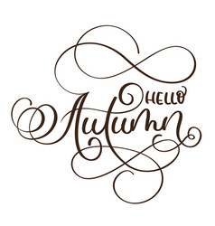 hello autumn words on white background hand drawn vector image vector image