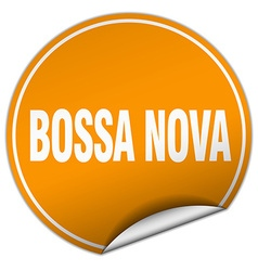 Bossa nova round orange sticker isolated on white vector