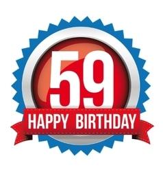 Fifty nine years happy birthday badge ribbon vector