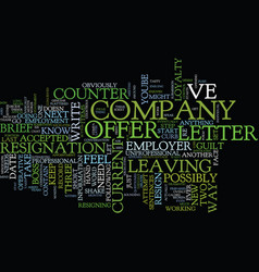 the only way to resign text background word cloud vector image vector image