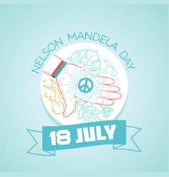 18 july nelson mandela day vector image vector image