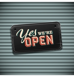 We are open sign - vintage sign with information vector
