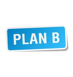 Plan b blue square sticker isolated on white vector
