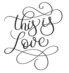 This is love words on white background hand drawn vector