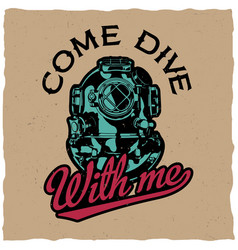 Come dive with me poster vector