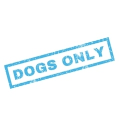 Dogs only rubber stamp vector