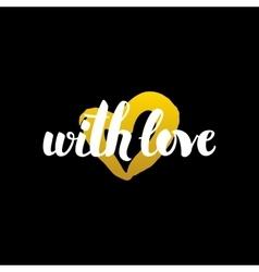 With love handwritten calligraphy vector