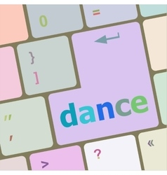 Dance button on computer pc keyboard key vector