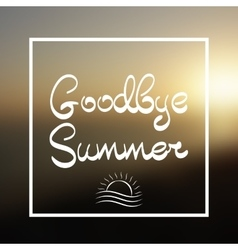 Goodbye summer lettering background vector