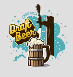 Draft beer tap with wooden mug or a tankard of vector