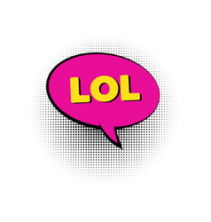 Lol pop art colored speech bubble vector