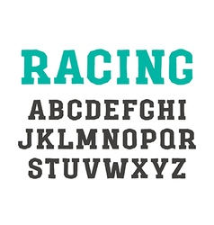 Slab serif font in the style of handmade graphics vector