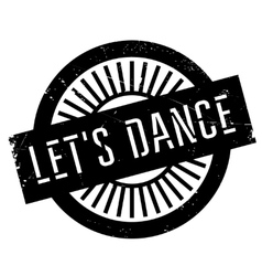 Let us dance stamp vector