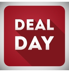 Deal day flat design icon vector