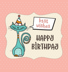 happy birthday card with funny doodle cat vector image