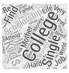 college mother scholarship single Word Cloud vector image vector image