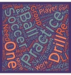 Soccer Practice Drills text background wordcloud vector image vector image