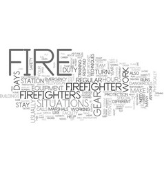 what is it like to be a firefighter text word vector image