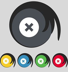 Cancel icon sign symbol on five colored buttons vector
