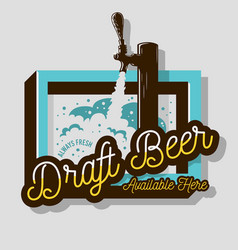Draft beer tap sign design for promotion vector