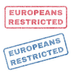 Europeans restricted textile stamps vector