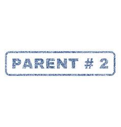 Parent hashtag 2 textile stamp vector