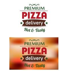 Premium pizza delivery emblem logo vector image vector image