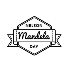 Nelson mandela day greeting emblem vector