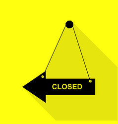 Closed sign black icon with flat vector