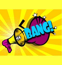 Comic book text advertising megaphone bang vector