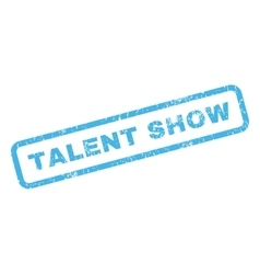 Talent show rubber stamp vector
