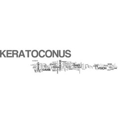 What is keratoconus text word cloud concept vector