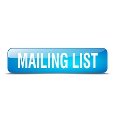 Mailing list blue square 3d realistic isolated web vector