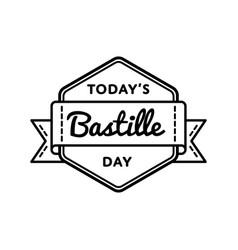Today bastille day greeting emblem vector