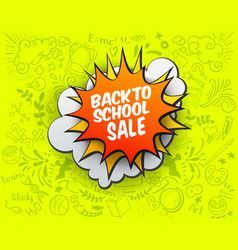 Back to school sale comic bubble vector