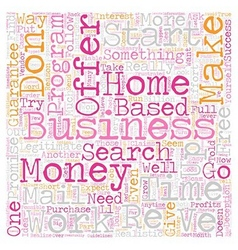Home Business How to Find One That Works text vector image