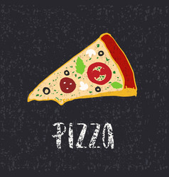 Pizza lettering with hand drawn slice of pizza vector