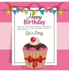 Happy birthday party invitation with sweet cupcake vector