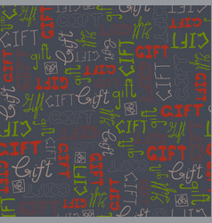 seamless pattern doodle gift words on gray vector image