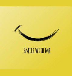 smile with me motivation card vector image