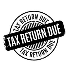tax return due rubber stamp vector image vector image
