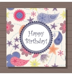 Birthday card with flowers and paisley vintage on vector image vector image