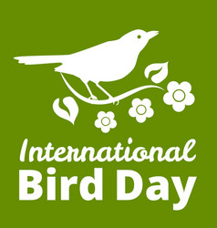 International bird day vector