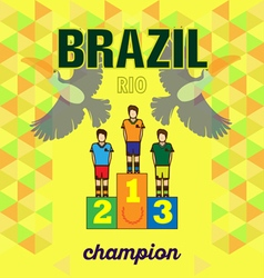Abstract brazil and rio winners podium design with vector
