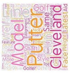 Cleveland golf putters text background wordcloud vector