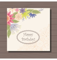 Birthday card with flowers in corner vintage on vector image