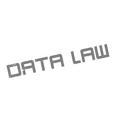 data law rubber stamp vector image vector image