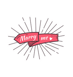 marry me the text on the hand drawn ribbon vector image vector image