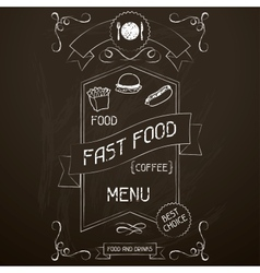 Fast food on the restaurant menu chalkboard vector image