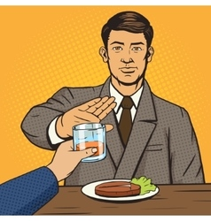 Man refuses drink pop art style vector image vector image